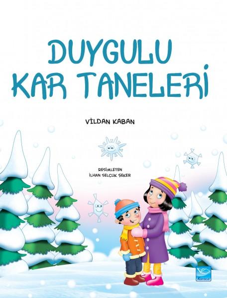 Duygulu Kar Taneleri - Sensitive Snowflakes
