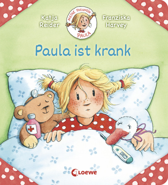 Meine Freundin Paula - Paula ist krank