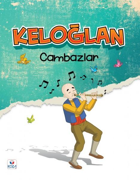 Keloğlan: Cambazlar - The Acrobats