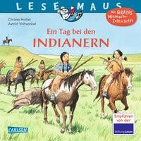 LESEMAUS 10: Ein Tag bei den Indianern