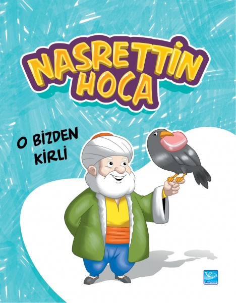 Nasrettin Hoca: O Bizden Kirli - It is more Dirty Than Us