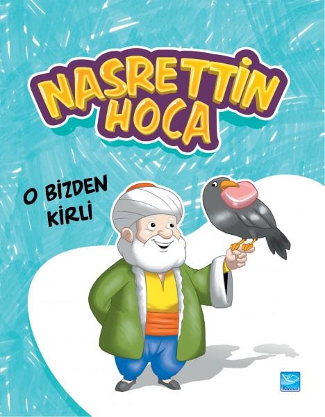 Nasrettin Hoca: O Bizden Kirli - It is more Dirty Than Us
