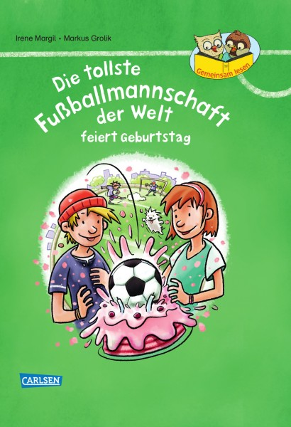 Gemeinsam lesen: Die tollste Fußballmannschaft der Welt feiert Geburtstag