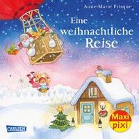 Maxi Pixi 270: Eine weihnachtliche Reise