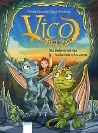 Vico Drachenbruder (1) - Das Geheimnis des funkelnden Amuletts