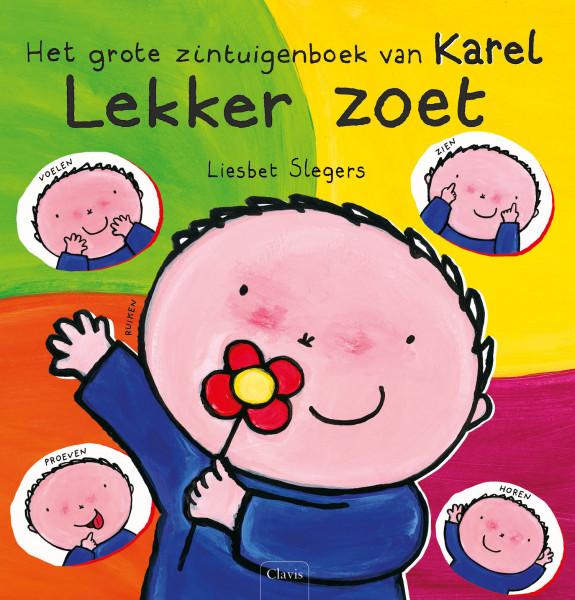 Lekker zoet. Het grote zintuigenboek van Karel.
