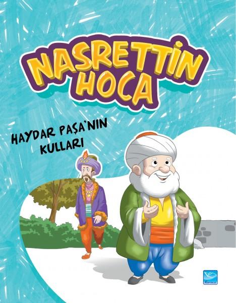 Nasrettin Hoca: Haydar Paşa'nın Kulları - The Servants of Haydar Pasha
