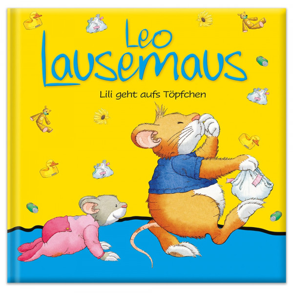 Leo Lausemaus - Lili geht aufs Töpfchen