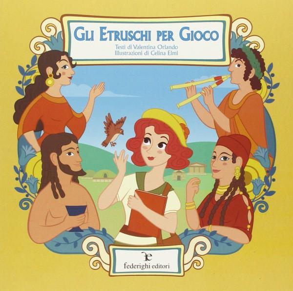 Gli Etruschi per Gioco