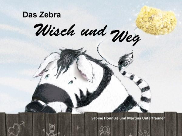 Das Zebra Wisch und Weg