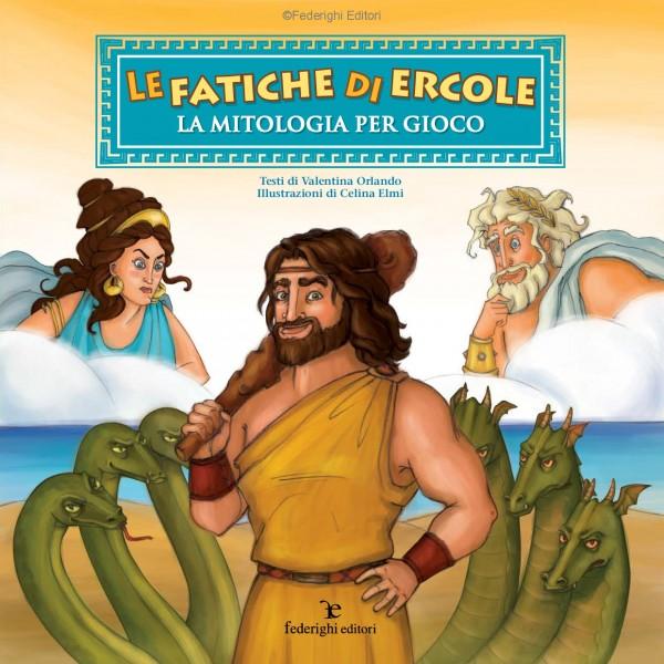 Le fatiche di Ercole - La mitologia per Gioco