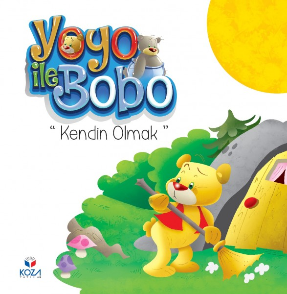 Yoyo ile Bobo: Kendin Olmak - Being Yourself