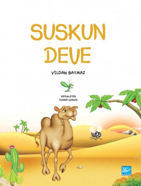 Suskun Deve - Silent Camel