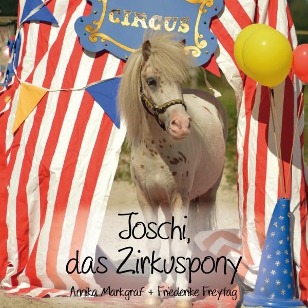 Joschi, das Zirkuspony