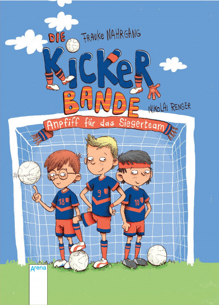 Die Kickerbande. Anpfiff für das Siegerteam