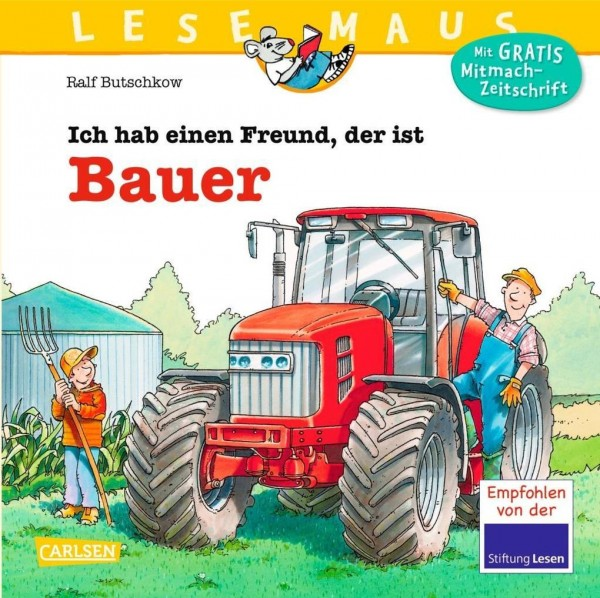 LESEMAUS 65: Ich hab einen Freund, der ist Bauer