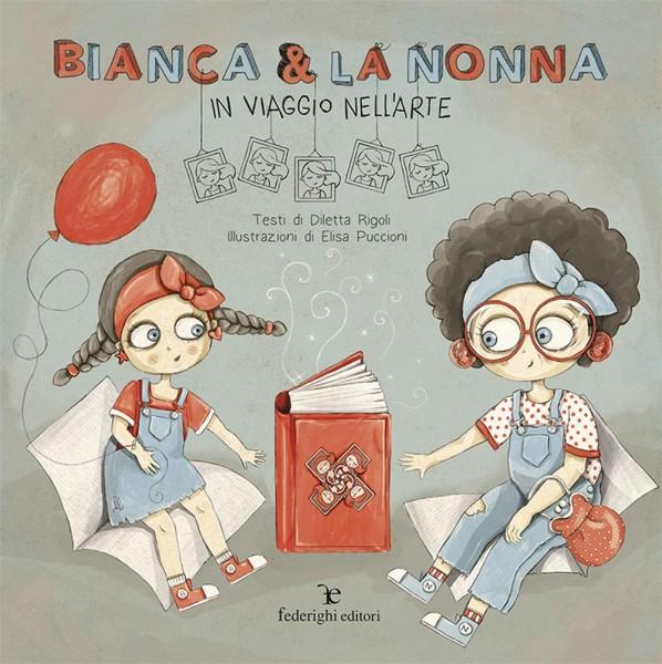 Bianca e la nonna - In viaggio nell'arte