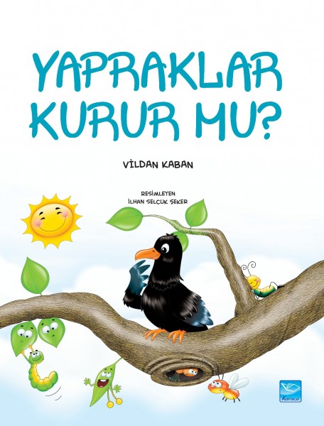 Yapraklar Kurur mu? - Do Leaves Dry?