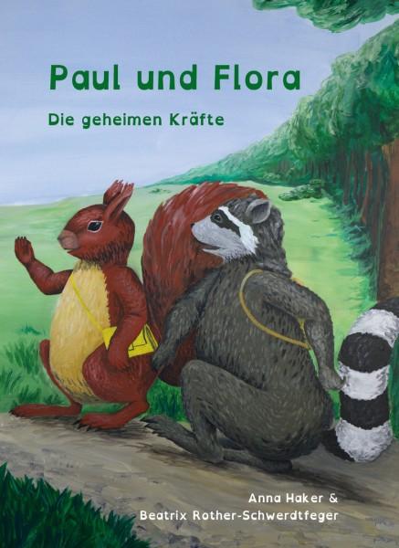 Paul und Flora - Die geheimen Kräfte