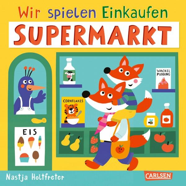 Wir spielen Einkaufen: Supermarkt