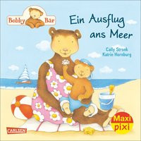 Maxi Pixi 184: Bobby Bär: Ein Ausflug ans Meer